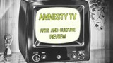 Amnesty TV's Arts and Culture Review